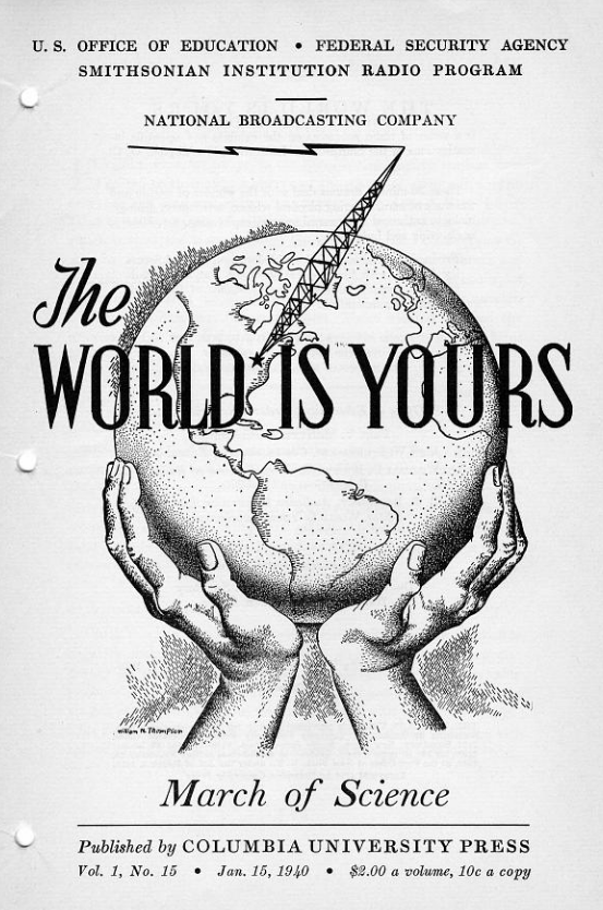 cover of a radio pamphlet from the World is Yours show featuring a set of hands holding the world with a big radio tower shooting out of one part of it.